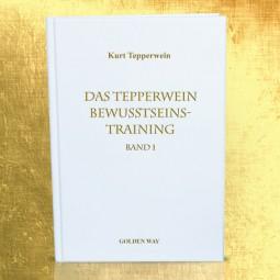 Tepperwein Bewusstseins-Training Band 1