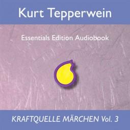 Kraftquelle Märchen Vol. 3