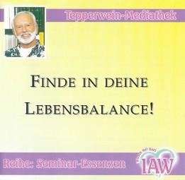 Finde in Deine Lebens-Balance