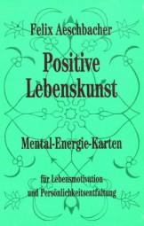 Positive Lebenskunst