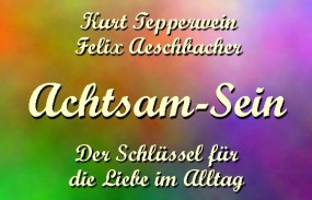 Achtsam-Sein